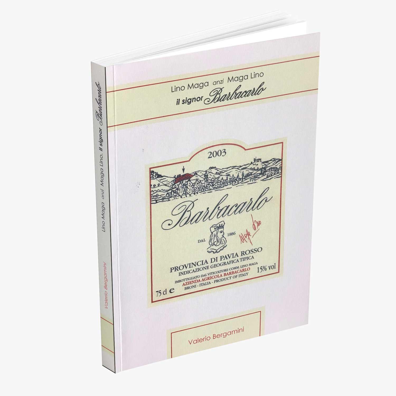 Barbacarlo libro di Valerio Bergamini
