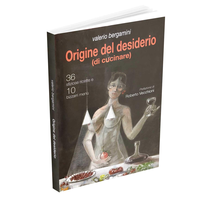 origine del desiderio libro di Valerio Bergamini